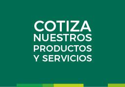 Cotiza Nuestros Productos y Servicios